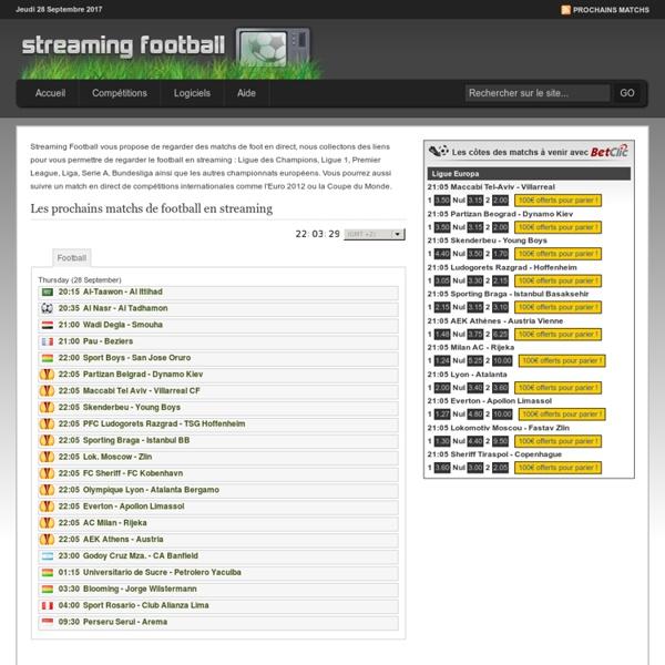 Streaming Football - Match de foot en direct - Football streaming