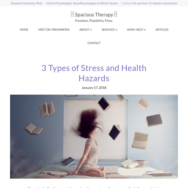 3 types of Stress and health hazards