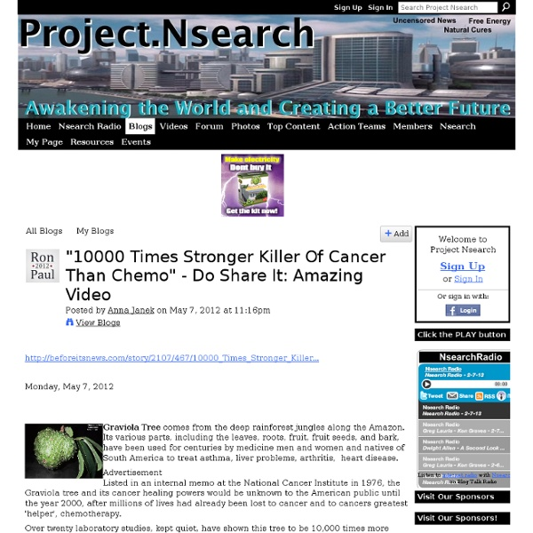 """10000 Times Stronger Killer Of Cancer Than Chemo"" - Do Share It: Amazing Video"