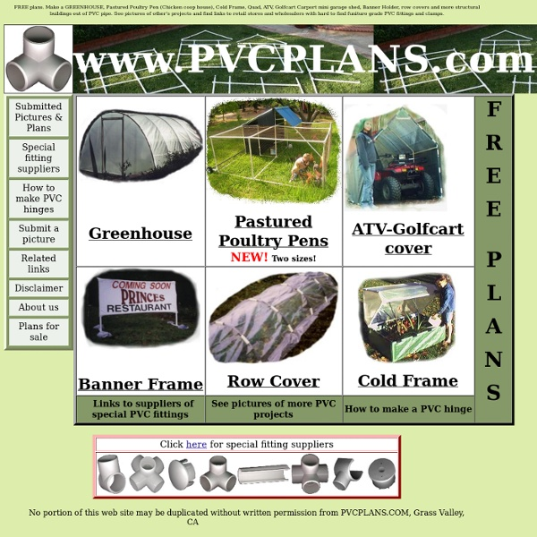 Free Plans: PVC Pipe Structures, Greenhouse, Cold Frame, Furniture Fittings
