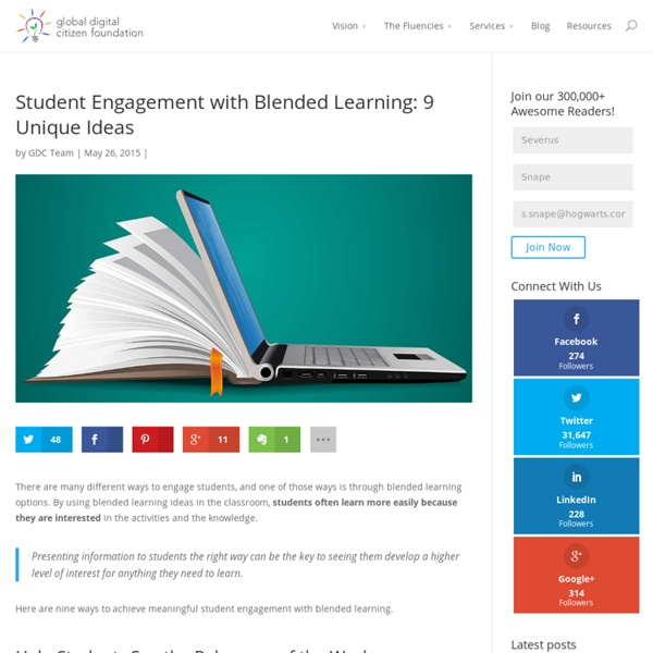 Student Engagement with Blended Learning: 9 Unique Ideas