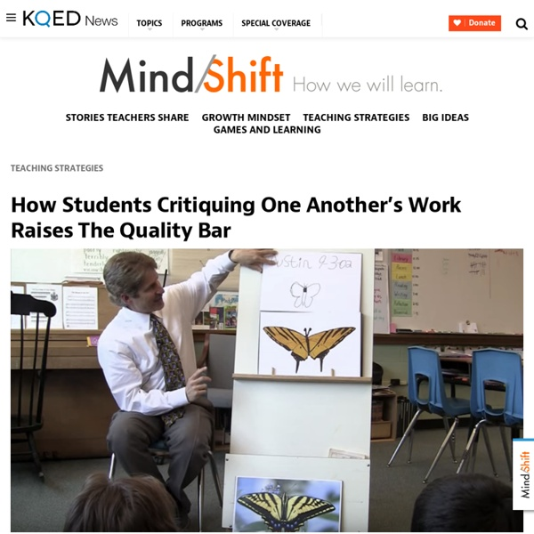How Students Critiquing One Another's Work Raises The Quality Bar
