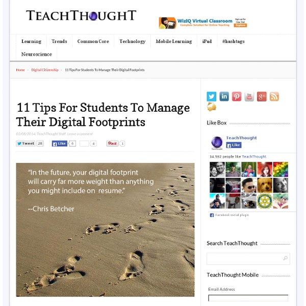 11 Tips For Students To Manage Their Digital Footprints -
