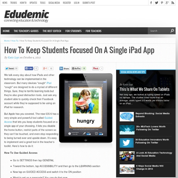 How To Keep Students Focused On A Single iPad App