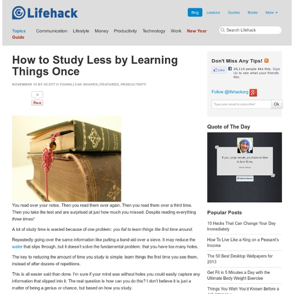 How to Study Less by Learning Things Once