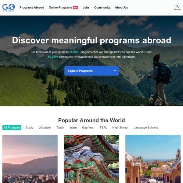 Study, Volunteer, Intern and Teach Abroad