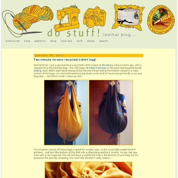 Do stuff! & Ten minute no-sew recycled t-shirt bag!