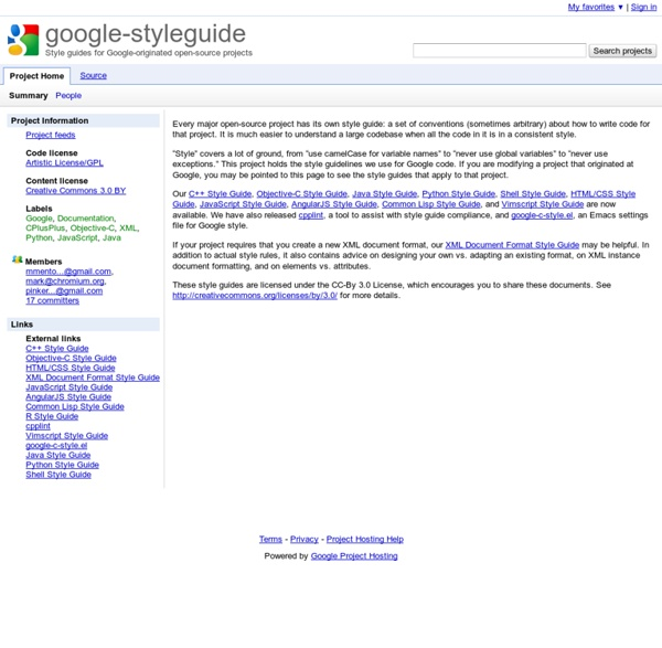 Styleguide - Style guides for Google-originated open-source projects