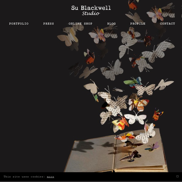 Paper Art - Su Blackwell