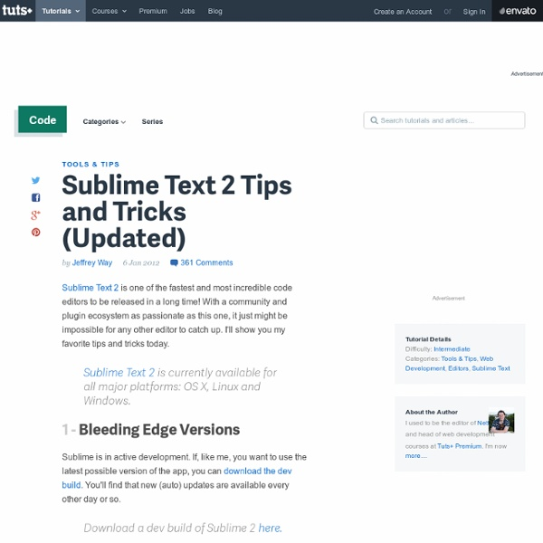 Sublime Text 2 Tips and Tricks (Updated)
