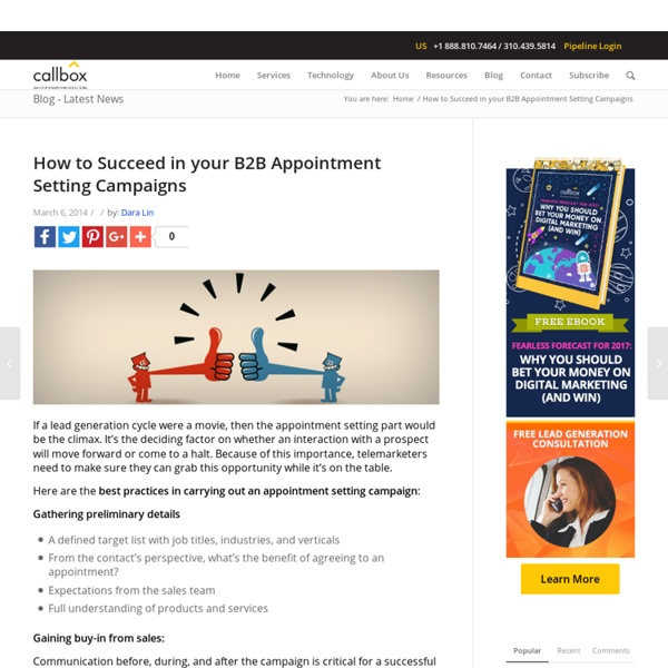 How to Succeed in your B2B Appointment Setting CampaignsB2B Lead Generation, Appointment Setting, Telemarketing