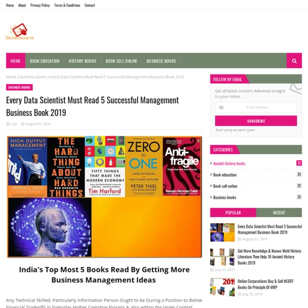 Every Data Scientist Must Read 5 Successful Management Business Book 2019