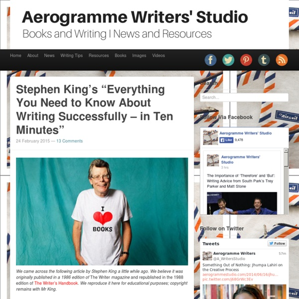 """Aerogramme Writers' StudioStephen King's """"Everything You Need to Know About Writing Successfully – in Ten Minutes"""""""