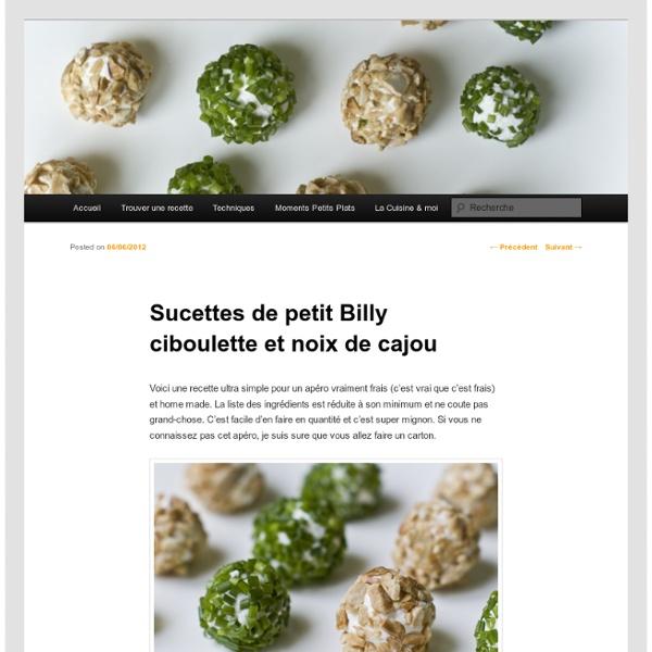 Sucettes de petit Billy ciboulette et noix de cajou - Les petits plats de Mélina