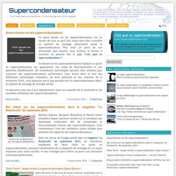Supercondensateur - Ce n'est pas une batterie : la recharge est ultra rapide