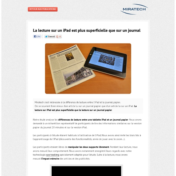 Regards d'Experts - eye tracking - La lecture sur un iPad est plus superficielle que sur un journal