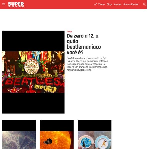 Superinteressante, o site para quem ama conhecimento