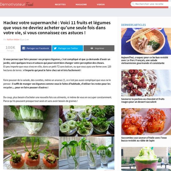 Hackez votre supermarché : Voici 11 fruits et légumes que vous ne devriez ach...