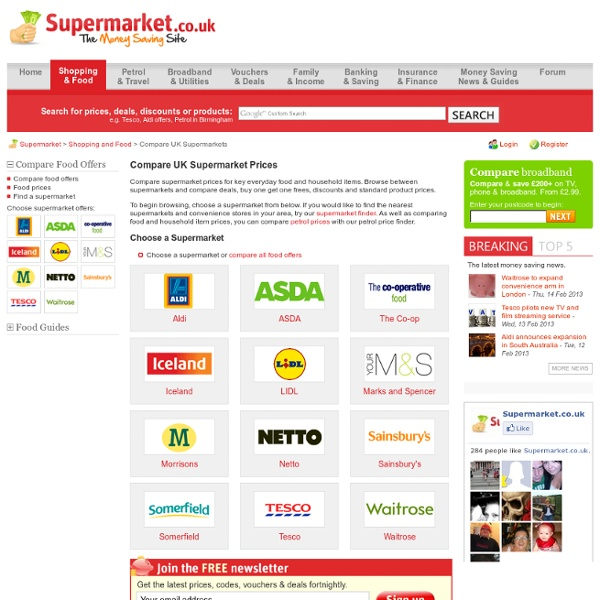 Supermarket Prices, Special Offers and Deals - Aldi, ASDA, Tesco, Waitrose, Morrisons, Sainsbury's