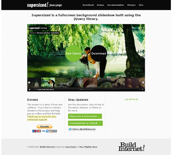 Supersized - Full Screen Background/Slideshow jQuery Plugin | Pearltrees