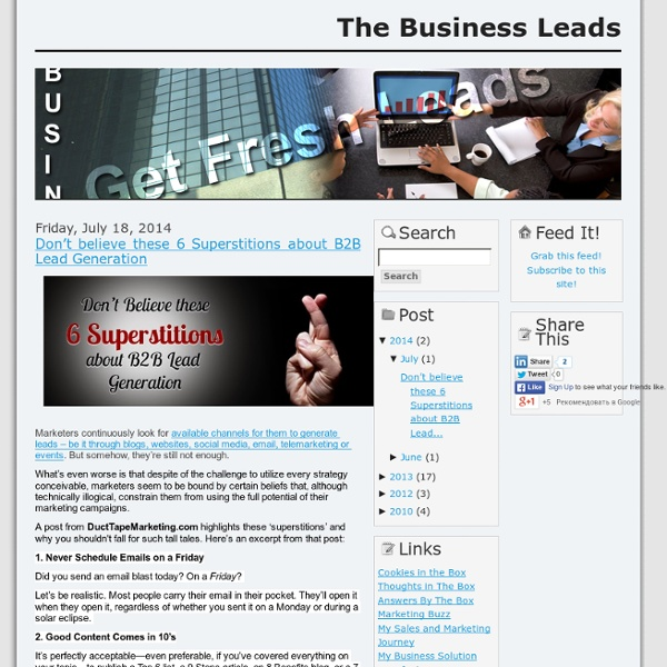 Don't believe these 6 Superstitions about B2B Lead Generation
