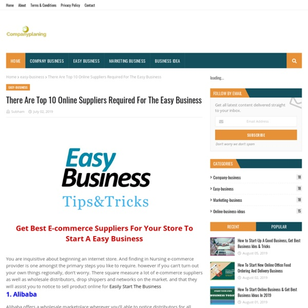 There Are Top 10 Online Suppliers Required For The Easy Business