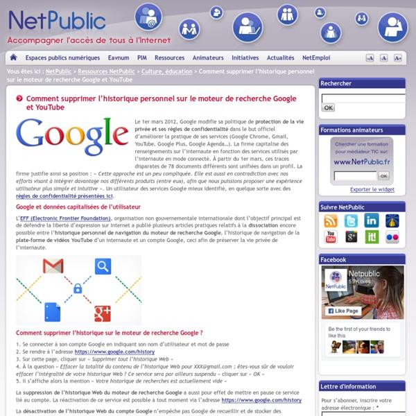 Comment supprimer l'historique personnel sur le moteur de recherche Google et YouTube