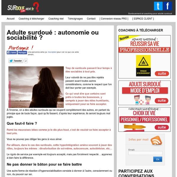 Adulte surdoué : autonomie ou sociabilité ?
