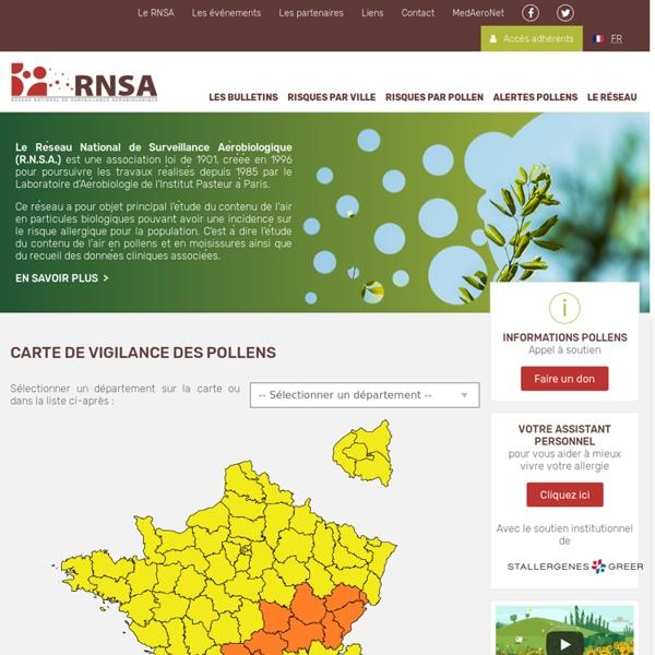 Le Réseau National de Surveillance Aérobiologique (R.N.S.A.).