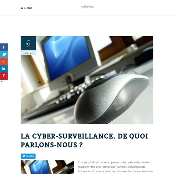 La cyber-surveillance, de quoi parlons-nous ?