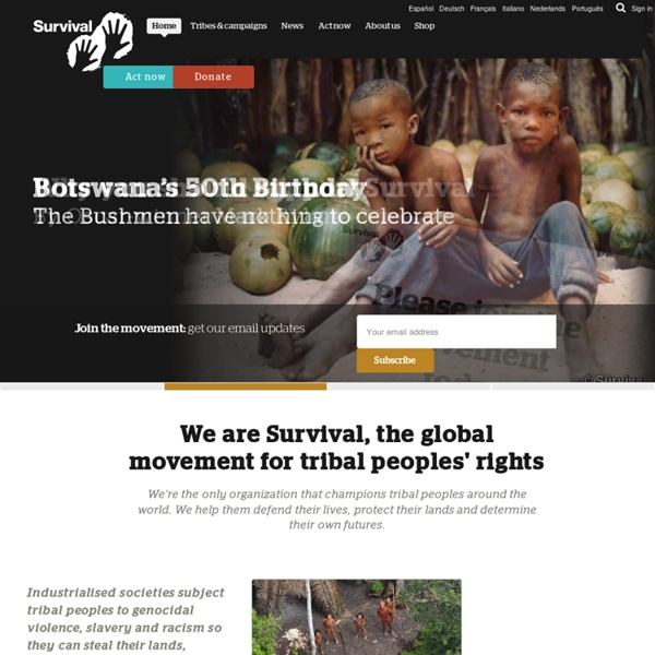 Survival International - The movement for tribal peoples