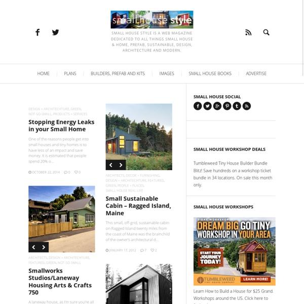 Small house plans, designs, modular, prefab, modern, solar @ smallhousestyle