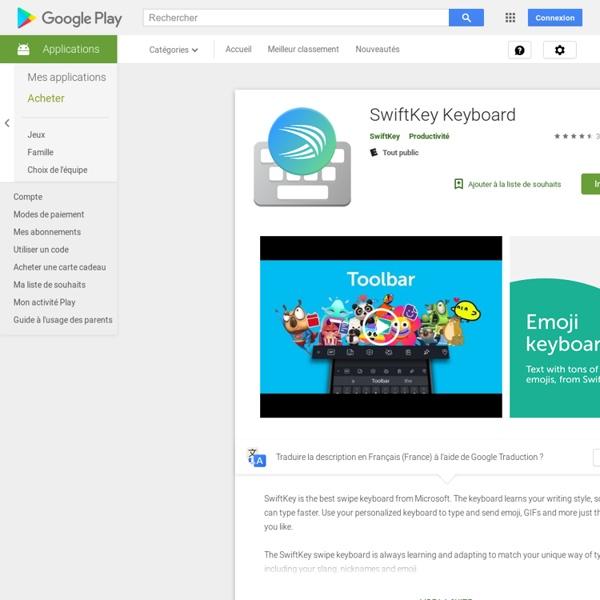 SwiftKey Clavier + Emoji – Applications Android sur GooglePlay