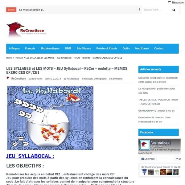 LES SYLLABES et LES MOTS – JEU Syllabocal – RéCré – roulette – MEMOS EXERCICES CP /CE1