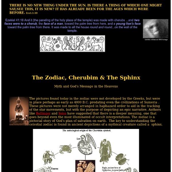 The Zodiac, Cherubim & The Sphinx - Zodiac astrology mythology, Egypt sphinx Mars sphinx face Egypt pyramid Mars pyramids, angels, aliens, ufos, sphinx cherubim