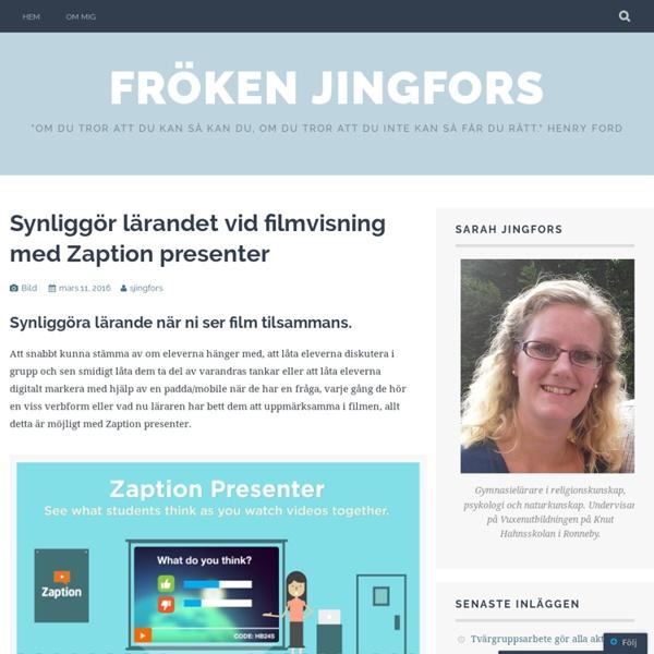 Synliggör lärandet vid filmvisning med Zaption presenter – Fröken Jingfors
