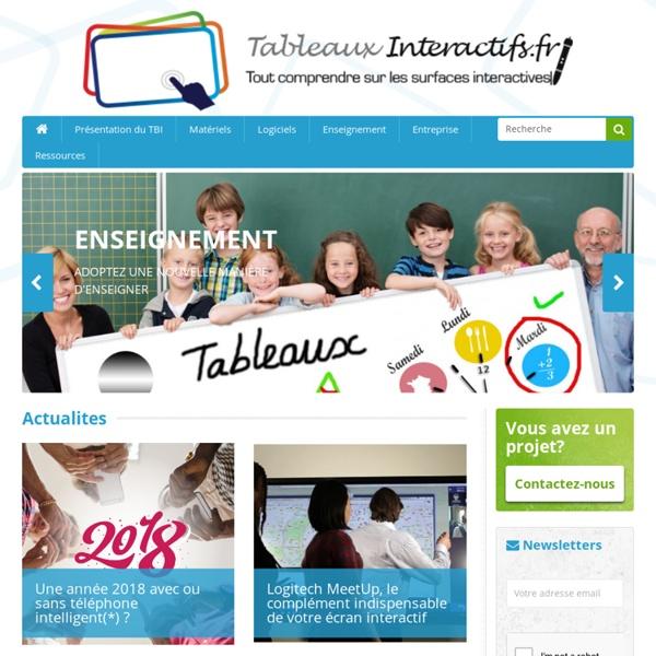 TableauxInteractifs.fr - Le tableau blanc interactif (TBI) au service d'une pédagogie interactive