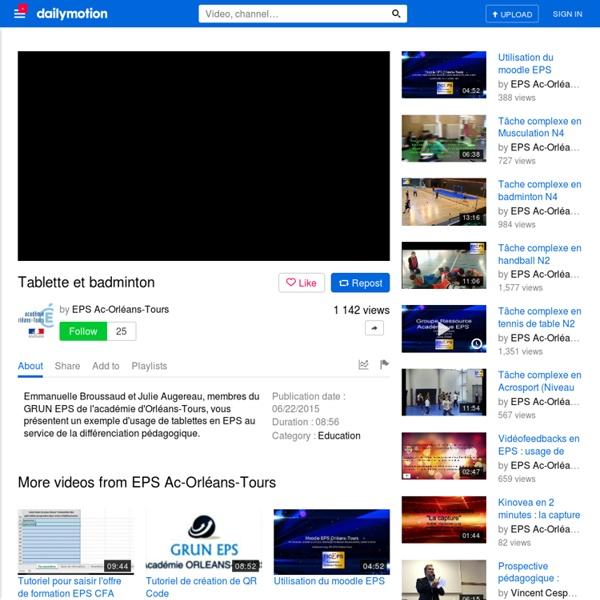 Tablette et badminton - vidéo dailymotion