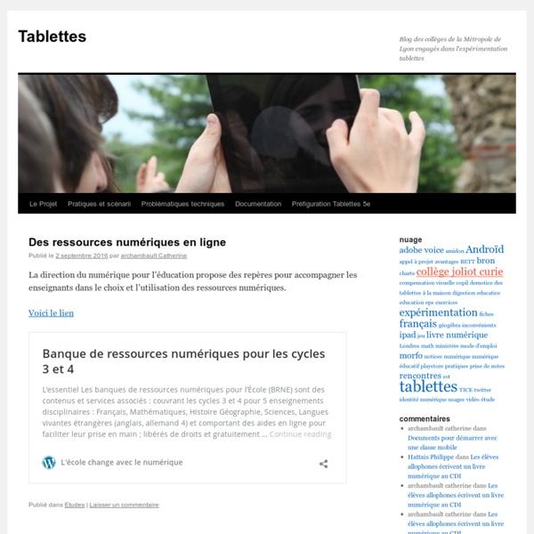 Blog des classes du Rhône engagées dans l'expérimentation tablettes et ultraportables
