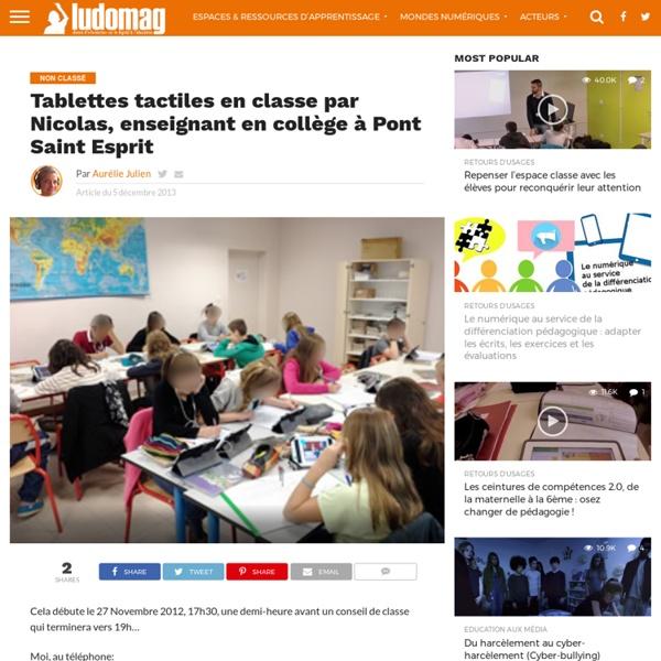 Tablettes tactiles en classe par Nicolas, enseignant en collège à Pont Saint Esprit