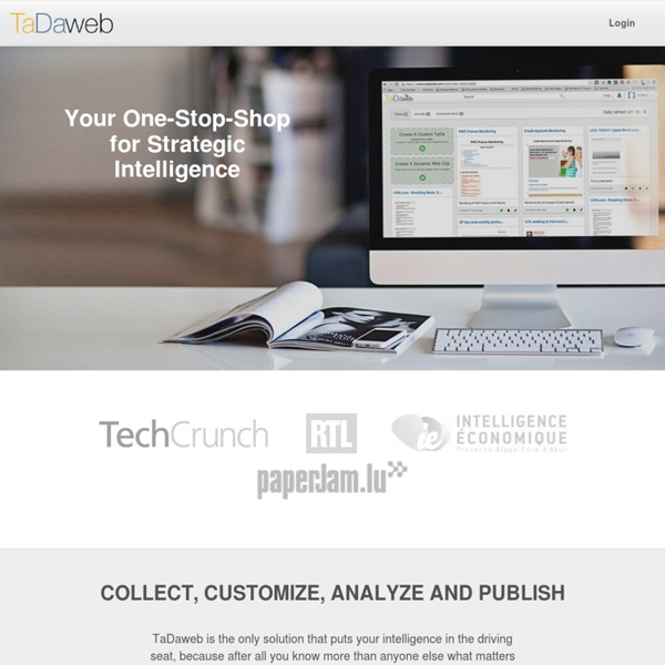 TaDaweb is your one-stop-shop for strategic intelligence