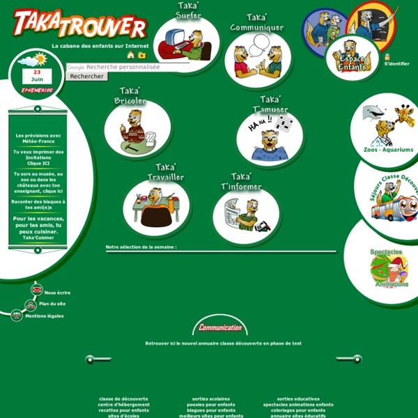 TAKATROUVER - site pour enfant - moteur de recherche pour enfants