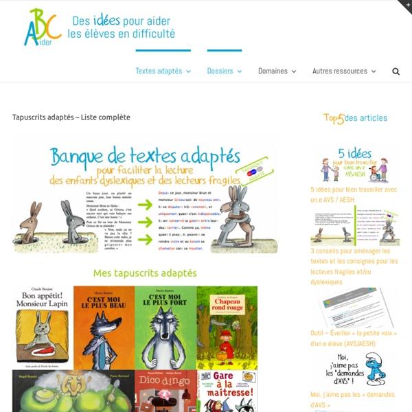 Tapuscrits adaptés - Liste complète - ABC aider