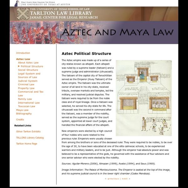 Tarlton Law Library - Aztec and Maya Law - online exhibit