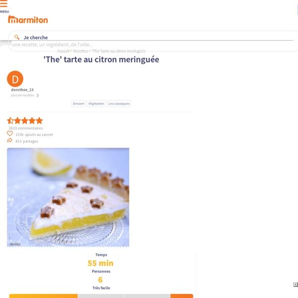 'The' tarte au citron meringuée : Recette de 'The' tarte au citron meringuée