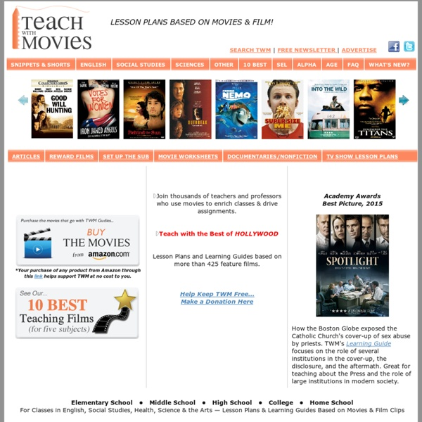 Teach With Movies - Lesson Plans from movies for all subjects