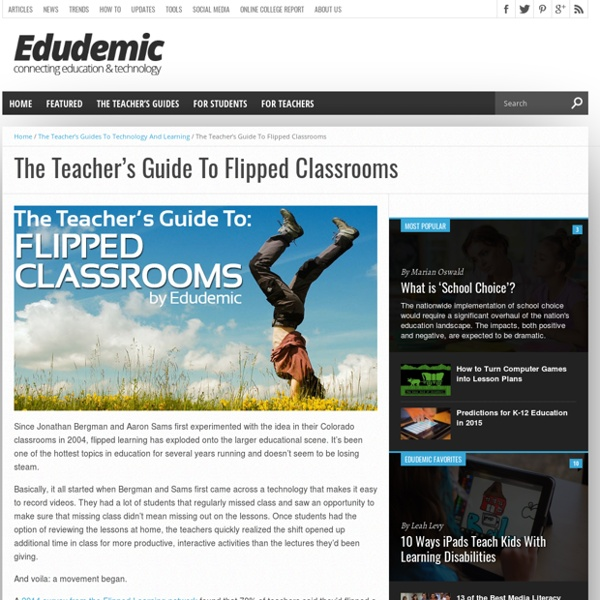 The Teacher's Guide To Flipped Classrooms