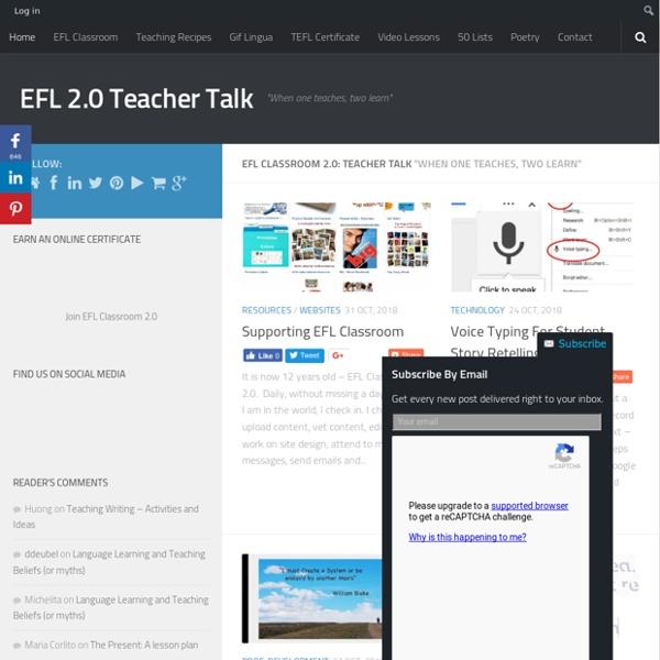 "EFL 2.0 Teacher Talk - ""When one teaches, two learn"""