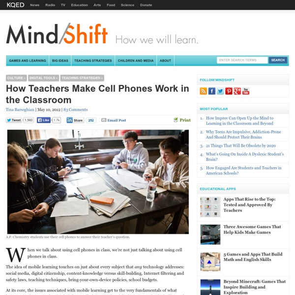 How Teachers Make Cell Phones Work in the Classroom