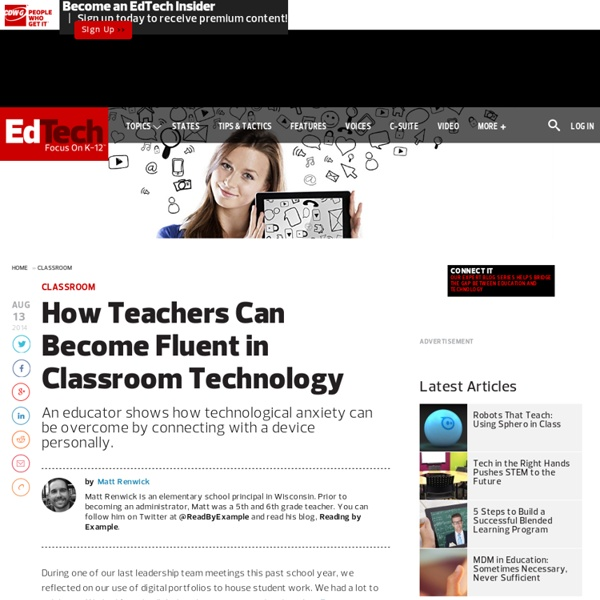 How Teachers Can Become Fluent in Classroom Technology